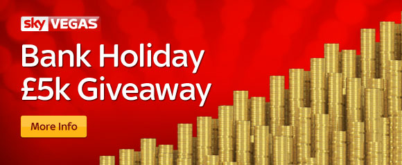 Bank Holiday £5k Giveaway