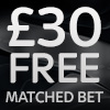 £30 Free Matched Bet