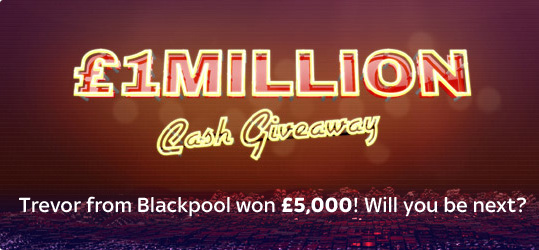 £1 Million Cash Giveaway