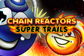 Chain Reactors Trails
