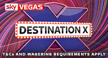 Sky Vegas Destination X