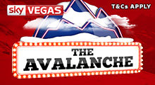 Sky Vegas The Avalanche