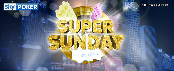 Sky Poker's Super Sunday