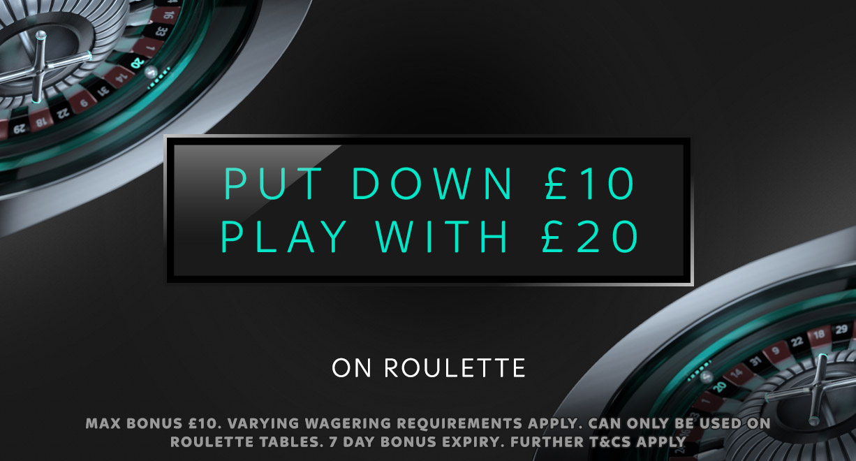 C.O PD £10 PW £20 on roulette
