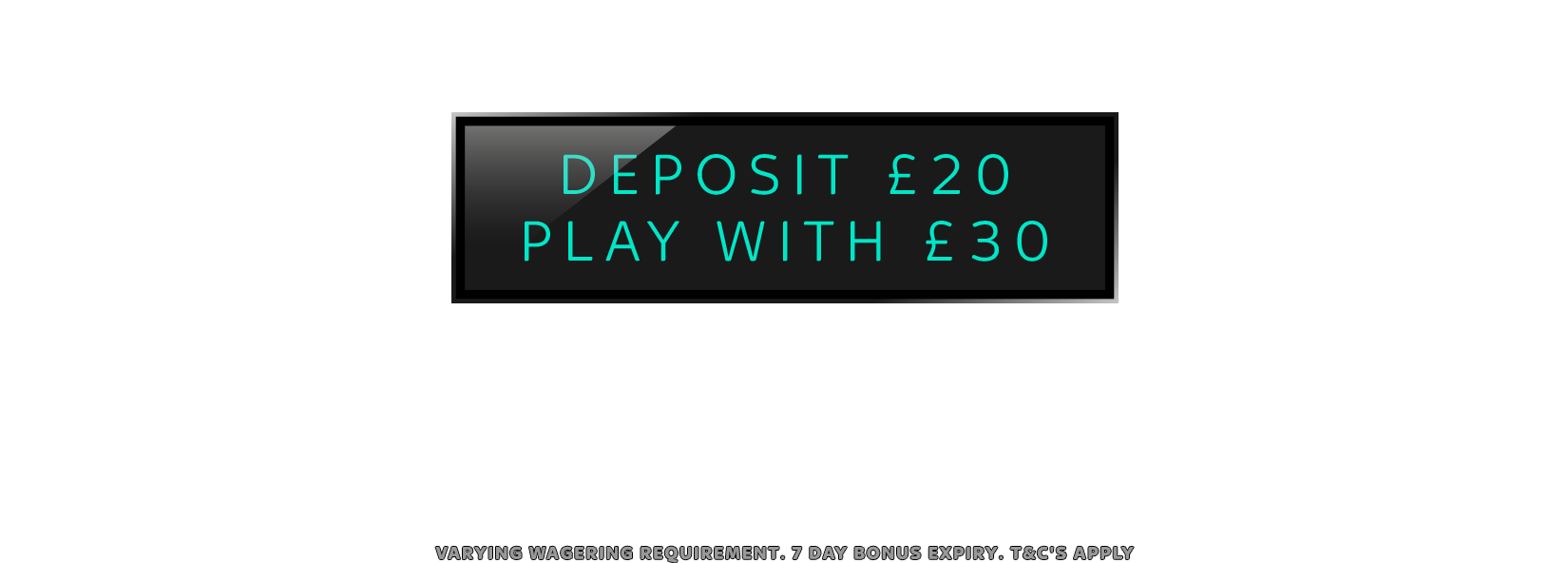 C.O.Deposit20PlayWith30